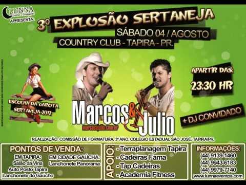 3º EXPLOSÃO SERTANEJA - MARCOS E JULIO - TAPIRA - 04 DE AGOSTO DE 2012 (COMERCIAL)
