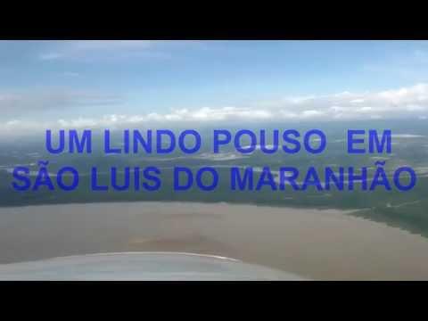 UM LINDO POUSO  EM SÃO LUIS DO MARANHÃO  BEAUTIFUL LANDING