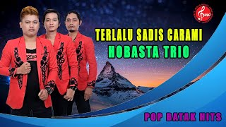 "Video HOBASTA TRIO "" TERLALU SADIS CARAMI"" MP3, 3GP, MP4, WEBM, AVI, FLV September 2018"