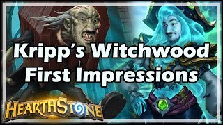 [Hearthstone] Kripp's Witchwood First Impressions