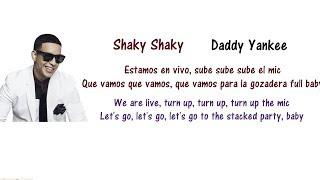 Daddy Yankee - Shaky Shaky Lyrics English and Spanish - Translation