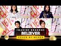 Download Video Imagine Dragons - Believer | Cover by Meher