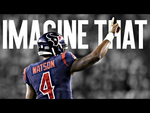 "Deshaun Watson ""Imagine That "" Texans Mix (видео)"