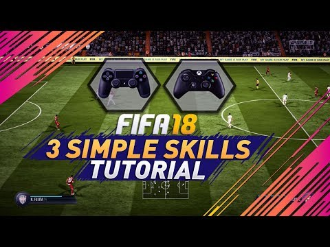 3 EASY SKILLS To Use & Get Better At FIFA 18 - TUTORIAL - Get To The Next Level With 3 SIMPLE TRICKS