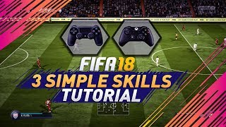 Video 3 EASY SKILLS to Use & Get Better at FIFA 18 - TUTORIAL - Get to The Next Level with 3 SIMPLE TRICKS MP3, 3GP, MP4, WEBM, AVI, FLV Agustus 2018