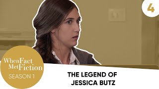 Episode 4 - The Legend of Jessica Butz