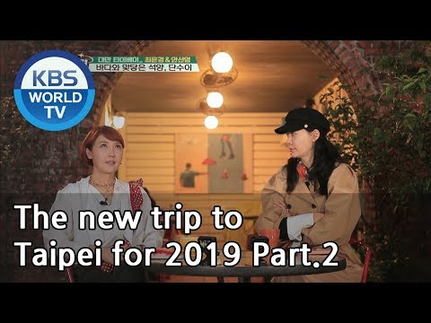 The new trip to Taipei for 2019 Part.2[Battle Trip/2019.04.21] - Thời lượng: 29 phút.