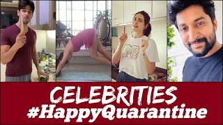 Celebrities Happy Quarantine