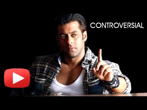 Salman Khan And His Most Controversial Comments