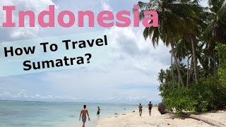 Mentawai Island Indonesia  city images : SUMATRA - how to travel Indonesia? (Mentawai Islands, Bukit Lawang, Medan etc.)
