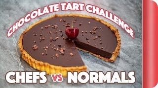 Making a Chocolate Tart WITHOUT the recipe! Chefs vs Normal Guys by SORTEDfood