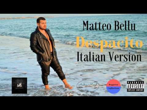 Matteo Bellu - Despacito (Italian Version)