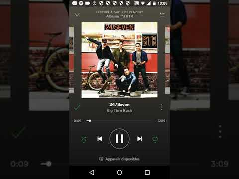 Big Time Rush - 24/seven ( By Spotify )