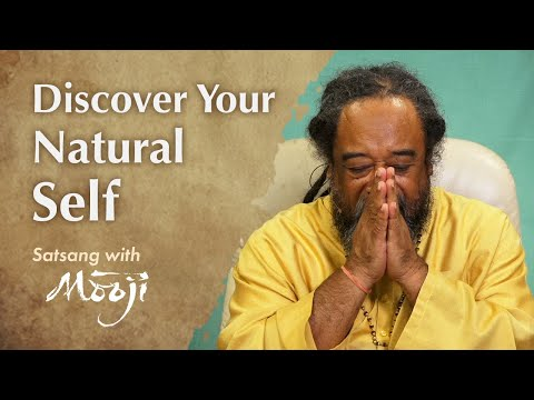 Mooji Video: Discover Your Natural Self and Overcome the Mind
