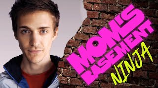Ninja - Mom's Basement