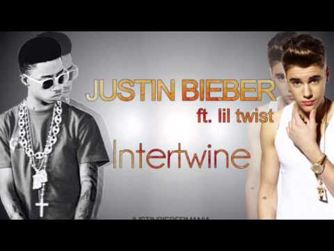 Justin Bieber - Intertwine  feat. Lil Twist lyrics