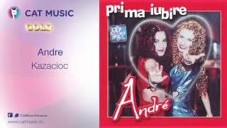 Download Lagu Andre - Kazacioc Mp3