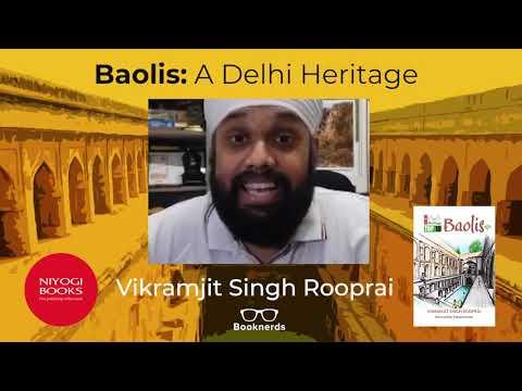Delhi Heritage | Baolis | Vikramjit Singh Rooprai