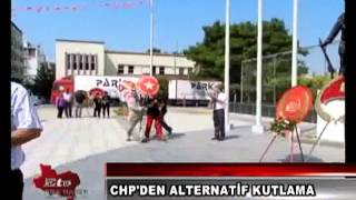 MANİSA CHP'DEN ALTERNATIF KUTLAMA TORENI