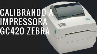Calibrar Impressora GC420