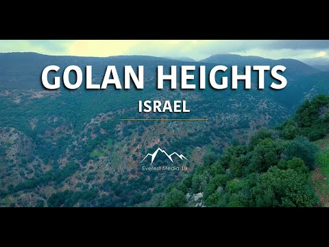 The Biblical Beauty of the Golan Heights, Israel