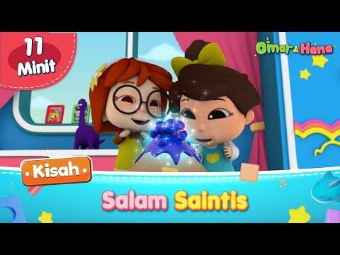 Kisah Baharu Omar & Hana   Salam Saintis