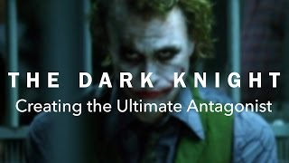 Video The Dark Knight — Creating the Ultimate Antagonist MP3, 3GP, MP4, WEBM, AVI, FLV Mei 2019