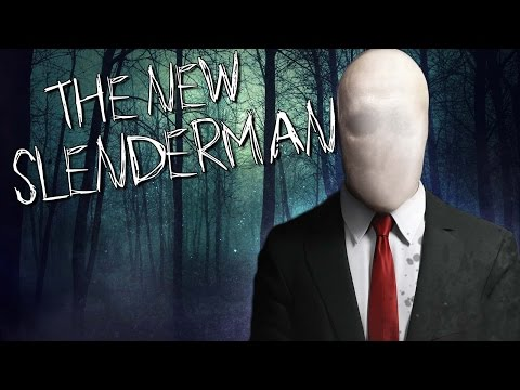 THE NEW SLENDERMAN