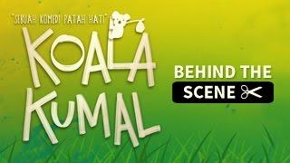 Behind The Scene film Koala Kumal (di bioskop 5 Juli 2016)