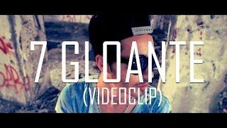 DMC - 7 GLOANTE (Videoclip)