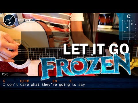 "Cómo Tocar ""Let It Go"" De FROZEN En Guitarra Acústica (HD) Tutorial - Christianvib"
