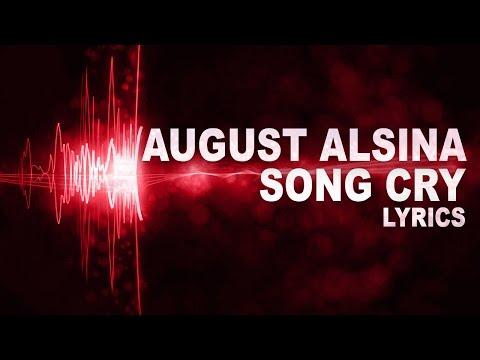August Alsina - Song Cry  Lyrics Video  HD