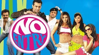 Video No Entry l Salman Khan, Anil Kapoor, Fardeen Khan, Bipasha Basu l 2005 MP3, 3GP, MP4, WEBM, AVI, FLV Desember 2018