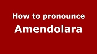 Amendolara Italy  city pictures gallery : How to pronounce Amendolara (Italian/Italy) - PronounceNames.com