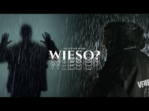 Ra'is feat. Noah - Wieso (Official Video)