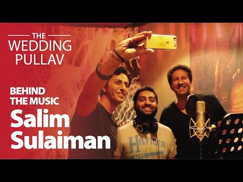The Wedding Pullav (Title Track) - Salim Sulaiman & Arijit Singh | Behind The Music