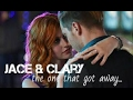 Jace & Clary    The one that got away