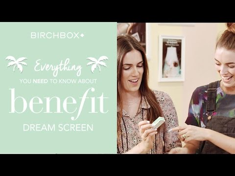 EVERYTHING You Need To Know About Benefit's Dream Screen