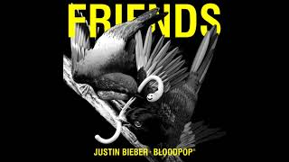 Justin Bieber & BloodPop® - Friends (Official Audio)