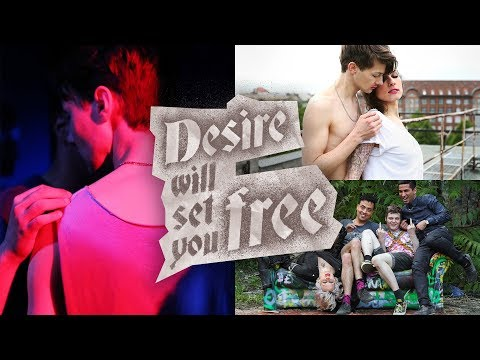 Desire Will Set You Free trailer