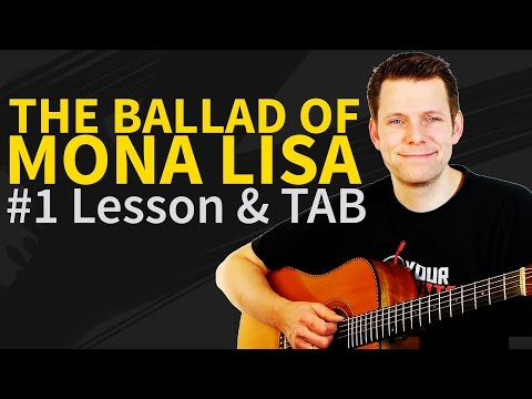 How To Play The Ballad Of Mona Lisa Acoustic