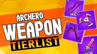 Video ARCHERO: Weapon Tierlist | BEST & WORST Weapon? | Pros vs Cons | Ultimate Weapon Guide MP3, 3GP, MP4, WEBM, AVI, FLV Agustus 2019