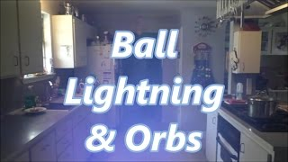 Chased by Ball Lightning and Paranormal Orb Sighting by Louisiana Cajun Recipes
