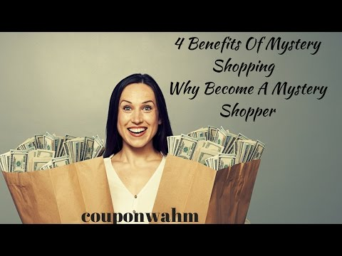 4 Benefits Of Mystery Shopping  Why Become A Mystery Shopper