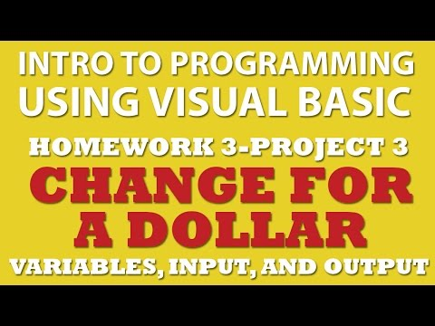 VB.net Change for a Dollar (pp3-3) – Using Control Structures