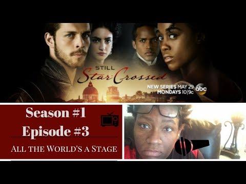 Still Star Crossed Season. 1 Episode. 3 Review/Recap