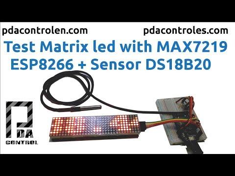 4 Matrix Led MAX7219  + ESP8266 + Sensor  DS18b20 (Temperature): PDAControl