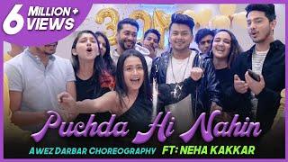 Video PuchDa Hi Nahin   Awez Darbar Choreography Ft. Neha Kakkar download in MP3, 3GP, MP4, WEBM, AVI, FLV January 2017