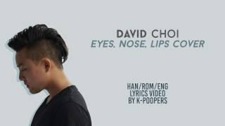I know this isn't David's original song. But it's so gooood.. Watch the original MV here: http://www.youtube.com/watch?v=rIlT0KjJln0 Follow David on Instagram: ...