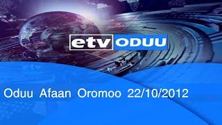Oduu Afaan Oromoo 22/10/2012 1:00|etv